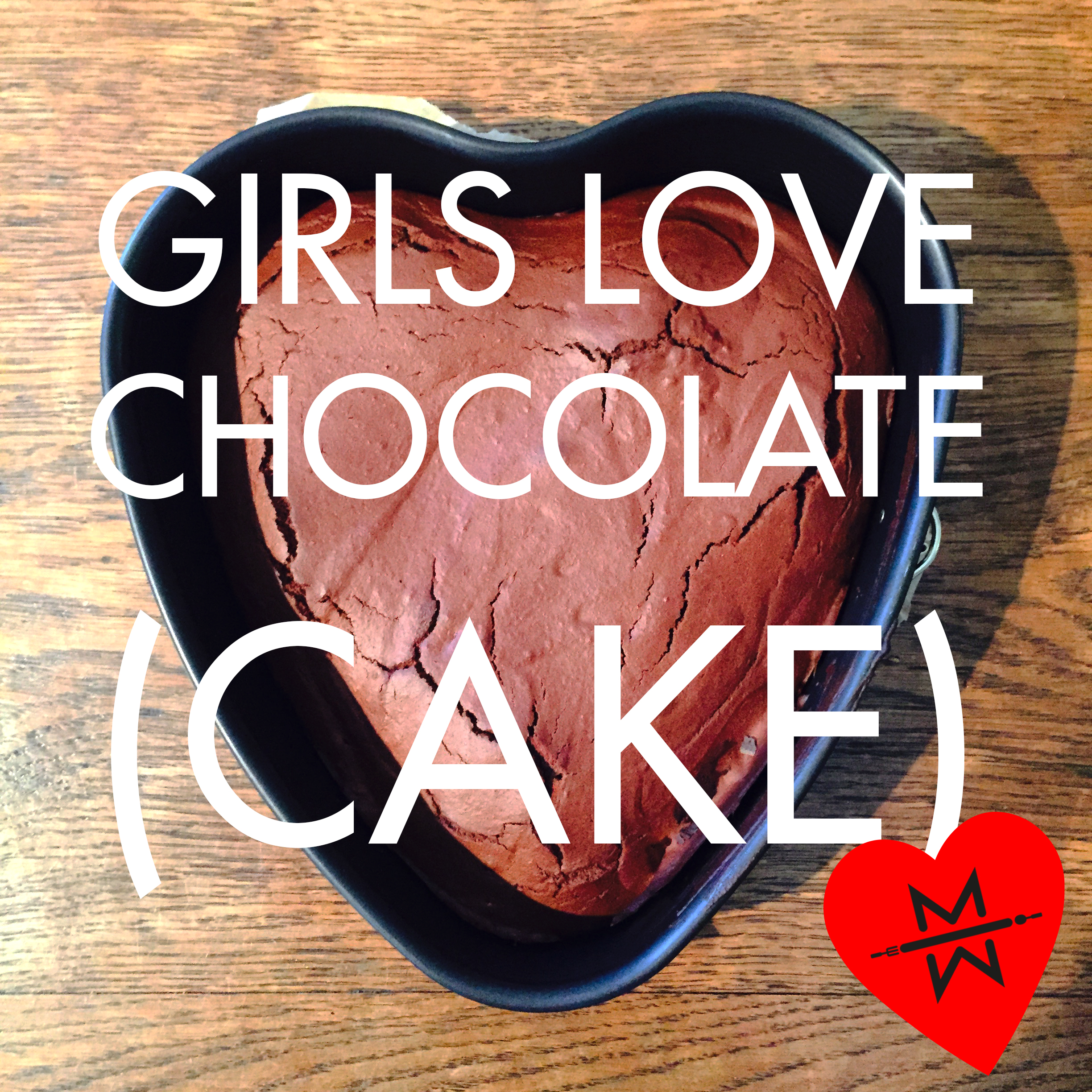 Girls love chocolate (cake)!